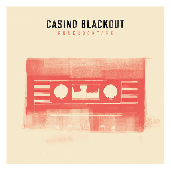 "CASINO BLACKOUT ""Punkrocktape"" 