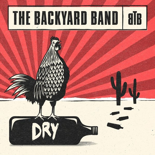 "THE BACKYARD BAND ""DRY"" 