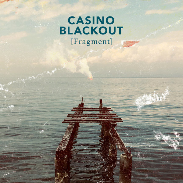 CASINO BLACKOUT [Fragment] | LP